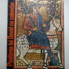 Psaltirea lui David cu calendar - Cristina Lucia Bica, Iacob Marza