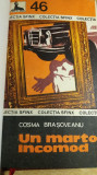 RWX 54 - UN MARTOR INCOMOD - COSMA BRASOVEANU - EDITIA 1979