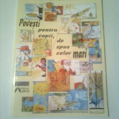 POVESTI PENTRU COPII, DE SPUS CELOR MARI  ~ ANCA  MARTINAS GIULIMONDI
