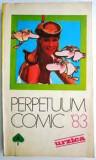 Cumpara ieftin PERPETUUM COMIC URZICA 1983
