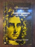 Saint-Simon par lui-même.François-Régis Bastide