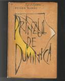Eugen Barbu - Pranzul de duminica, ed. pentru Literatura, 1962
