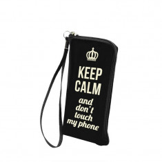 """Husa Universala 5.5"""" (Keep Calm and Don't Touch My Phone)"""
