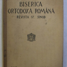 BISERICA ORTODOXA ROMANA - REVISTA SF. SINOD , ANUL LII , NR. 1 - 2 , IANUARIE - FEBRUARIE , 1934