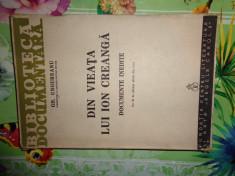 Din viata lui Ion Creanga /documente inedite an1940/193pag- Gh.Ungureanu foto