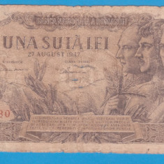 (4) BANCNOTA ROMANIA - 100 LEI 1947 (27 AUGUST 1947)