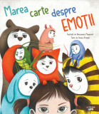 Marea carte despre emotii