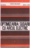 Traian Salagean - Optimizarea sudării cu arcul electric