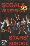 Caseta Școala Vedetelor – '95, Casete audio