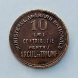 ROMANIA  -  10 Lei Contributie pentru Arcul de Triumf
