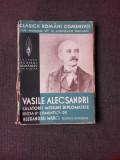 CALATORII, MISIUNI DIPLOMATICE - VASILE ALECSANDRI
