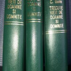 TRECUTE VIETI DE DOAMNE SI DOMNITE - C. GANE