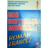 Mic dictionar medical roman-francez