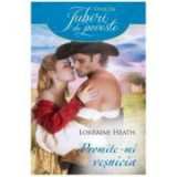 Promite-mi vesnicia - Lorraine Heath