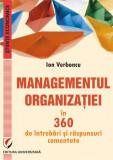 MANAGEMENTUL ORGANIZATIEI in 360 de intrebari si raspunsuri comentate