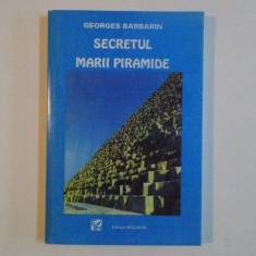 SECRETUL MARII PIRAMIDE de GEORGES BARBARIN , 1997