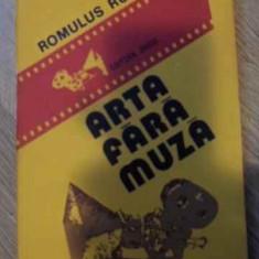 ARTA FARA MUZA (FILMELE SI MARTORII LOR) - ROMULUS RUSAN