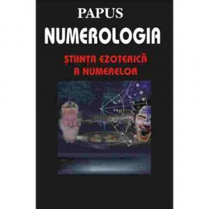 Numerologia - stiinta ezoterica a numerelor - Papus