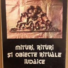 CAJAL / KULLER - MITURI, RITURI SI OBIECTE RITUALE IUDAICE (1994, 194 p.)