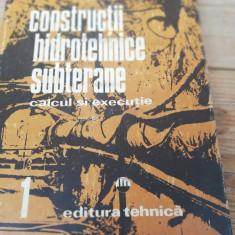 CONSTRUCTII HIDROTEHNICE SUBTERANE, CALCUL SI EXECUTIE VOL.1- M. BALA, GH. PO