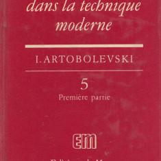 Artobolevski, I. - LES MECANISMES DANS LA TECHNIQUE MODERNE, vol. 5, part. 1 + 2