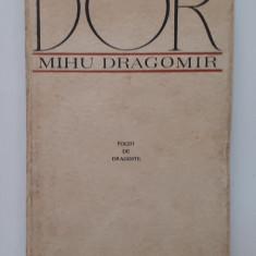 Mihu Dragomir - Dor. Poezii De Dragoste (ilustratii Tia Peltz citeste descrierea