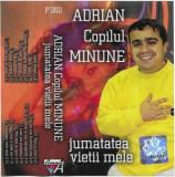 Caseta Adrian Copilul Minune – Jumatatea Vietii Mele, originala, manele
