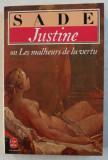 JUSTINE OU LES MALHEURS DE LA VERTU par D. A. F. DE SADE , 1992