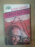 CURTEA MARTIALA, MOARTEA ARE O MIE DE CHIPURI de SVEN HASSEL , 1993