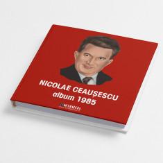 Album foto Nicolae Ceaușescu 1985