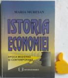 Istoria economiei Epoca moderna si contemporana Maria Muresan
