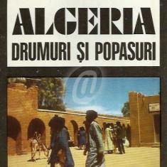 Algeria - Drumuri si popasuri