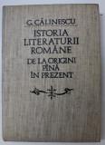 ISTORIA LITERATURII ROMANE DE LA ORIGINI PINA IN PREZENT -G. CALINESCU 1982