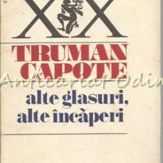 Alte Glasuri, Alte Incaperi - Truman Capote