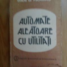 h3 AUTOMATE ALEATOARE CU UTILITATI - DAN D. FARCAS (putin patata jos)