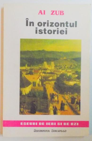 IN ORIZONTUL ISTORIEI de AI ZUB , 1994