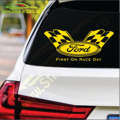 Ford First On Race Day - Stickere Auto-Cod:MOV-251-Dim :  15 cm. x 6.8 cm.