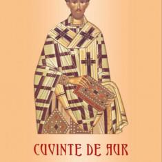Credinta, nadejdea, dragostea, Cuvinte de aur, Vol. 1