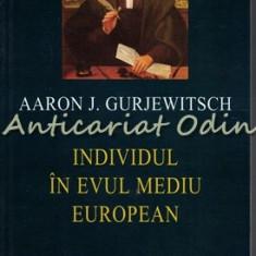 Individul In Evul Mediu European - Aaron J. Gurjewitsch