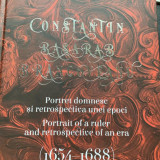 CONSTANTIN BASARAB BRÂNCOVEANU ,1654-1688,autor Claudiu-Victor Turcitu