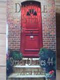 Strada Charles 44. Adresa Iubirii - Danielle Steel ,522872, 2011