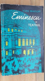 Eminescu si teatrul- Ioan Massoff