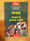 SARACIA SI SISTEMUL DE PROTECTIE SOCIALA de CORNELIA MIHAELA TSLIUC , LUCIAN POP , EMIL DANIEL TESLIUC , 2001
