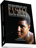 Regele lumii. Muhammad Ali și ascensiunea unui erou american