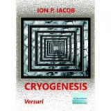 Cryogenesis - Ion P. Iacob