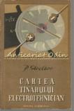 Cartea Tinarului Electrotehnician - P. Strelkov