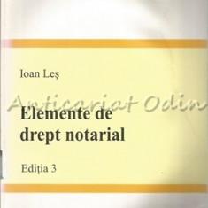 Elemente De Drept Notarial - Ioan Les