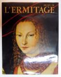 MUSEE DE L ' ERMITAGE , L 'ART DE L ' EUROPE OCCIDENTALE , PEINTURE , DESSIN , SCULPTURE , 1984