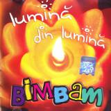 CD Muzica Sarbatori: BimBam - Lumina din lumina ( 2006, orignal )