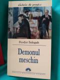 Demonul meschin, Feodor Sologub. Ed. Corint- Leda. 2005